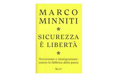 Presentazione del libro  Sicurezza e libertà  di Marco Minniti, Rizzoli