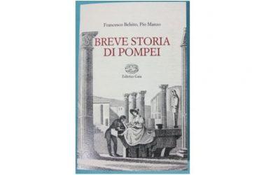 """Presentazione del volume di Francesco Belsito e Pio Manzo """"Breve Storia di Pompei"""""""