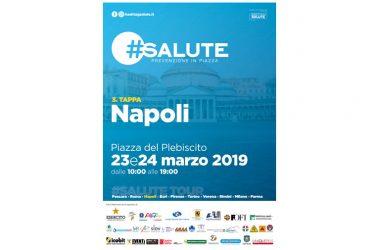 #Salute. A Napoli terza tappa del tour nazionale di Prevenzione Sanitaria