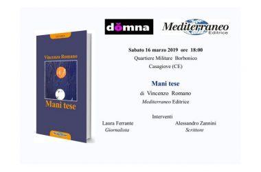 Casagiove, Domna, domani la presentazione del libro Mani Tese di Vincenzo Romano, con Alessandro Zannini