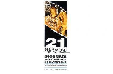 21 Marzo Giornata della Memoria e dell'Impegno in ricordo delle vittime innocenti delle mafie