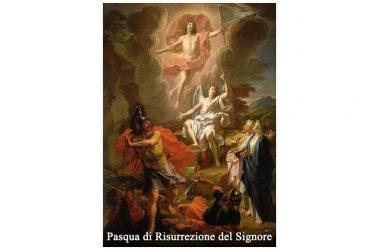 OGGI 21 Aprile 2019 si Commemora PASQUA DI RISURREZIONE DEL SIGNORE