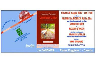 """Presso """"la Canonica"""": AIUTARE LA RICERCA SULLA SLA  una riflessione partendo dal libro  CAMBIO DI GIRO"""