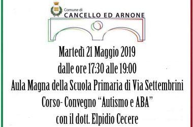 """Cancello ed Arnone: MARTEDÌ 21 MAGGIO IL CORSO-CONVEGNO """"AUTISMO E ABA"""""""