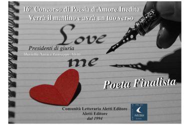 """La poesia di Matilde Maisto """"IL MIO UOMO"""" è stata scelta tra i finalisti del XVI Premio Internazionale """"Verrà il Mattino e avrà un Tuo Verso – Poesie d'Amore"""""""