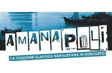 AmaNapoli. La canzone classica napoletana in concerto