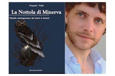 """PUBBLICAZIONE LIBRO """"La Nottola di Minerva"""" di Pasquale Vitale"""