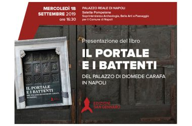 """Presentazione libro """"Il Portale e i battenti del Palazzo di Diomede Carafa in Napoli"""