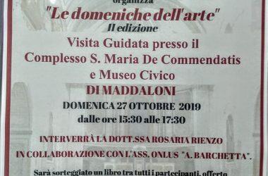 Maddaloni, al via gli appuntamenti con le Domeniche dell'Arte al Complesso De Commendatis