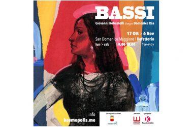 """MOSTRA """"Bassi – Giovanni Robustelli disegna Domenico Rea"""" – Vernissage 17 ottobre ore 16.30 – Refettorio Convento San Domenico Maggiore Napoli"""