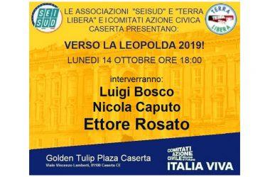 """LUNEDI 14 OTTOBRE A CASERTA PRESENTAZIONE DI """"ITALIA VIVA"""" CON E LUIGI BOSCO, NICOLA CAPUTO ED ETTORE ROSATO"""