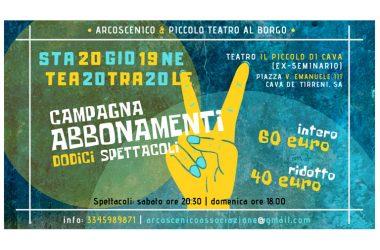 """Arcoscenico & Piccolo Teatro al Borgo – """"Stagione Teatrale 2019/2020"""" a Cava de' Tirreni"""