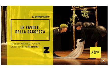 LE FAVOLE DELLA SAGGEZZA al Teatro Civico 14
