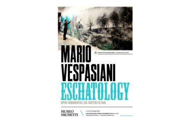 Mario VESPASIANI Eschatology – Opere monumentali sul mistero ultimo
