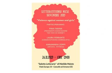 "LETTERATITUDINI NOVEMBRE 2019: ""VIOLENCE AGAINST WOMEN AND GIRLS"""
