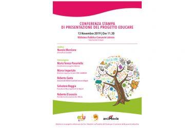 INVITO CONFERENZA STAMPA PROGETTO EduCARE mercoledì 13 novembre alle ore 11.30 Biblioteca Labriola (Piazza Pacichelli,10) – San Giovanni a Teduccio.