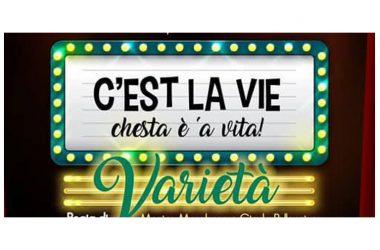 "PIEDIMONTE MATESE (CE): VARIETA' ""C'EST LA VIE"",IN SCENA ALL'ORATORIO SAN DOMENICO SAVIO"