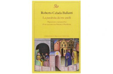 """Note su """"La parabola dei tre anelli"""" di Roberto Celada Ballanti"""