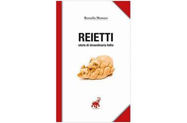 Presentazione del libro Reietti Storie di straordinaria follia  di Rossella Monaco, HarpoEditore