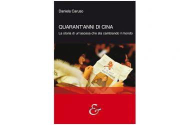 """Presentazione del libro  """"Quarant'anni di Cina"""" di Daniela Caruso"""