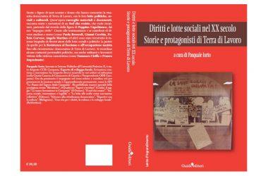 Presentazione libro: Diritti e lotte sociali nel XX secolo. Storie e protagonisti in Terra di Lavoro, di Pasquale Iorio,  Guida Editori.