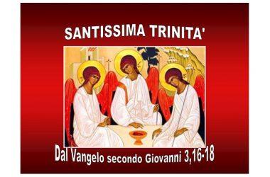 Riflessione al Vangelo di domenica 7 Giugno 2020 a cura di Don Franco Galeone