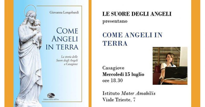 """""""Come  Angeli in terra"""", Mercoledì 15 la presentazione del libro sulla storia delle  Suore degli Angeli di Casagiove"""