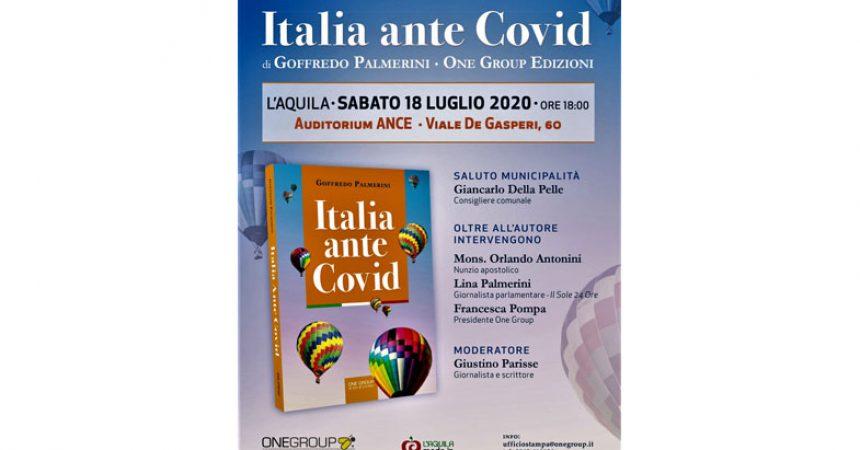 """SABATO LA PRESENTAZIONE A L'AQUILA DI """"ITALIA ANTE COVID"""", DI G. PALMERINI"""