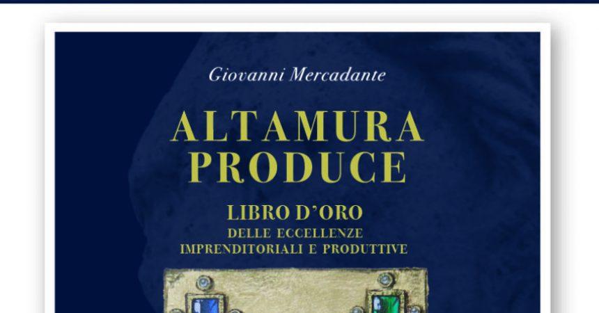 """""""Altamura produce"""": l'imprenditoria altamurana si racconta"""