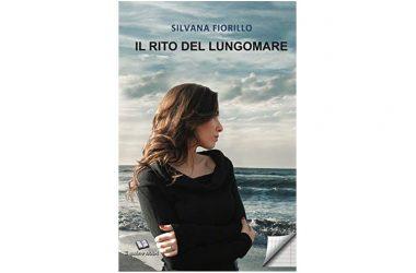 """Presentazione del libro """"Il rito del lungomare"""" di Silvana Fiorillo"""