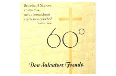 60° di sacerdozio don salvatore frendo
