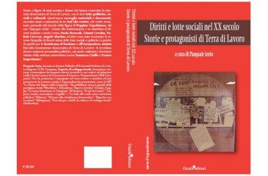 Recensione del prof. Alfonso Caprio al libro di Pasquale Iorio: Diritti e lotte sociali nel XX secolo.
