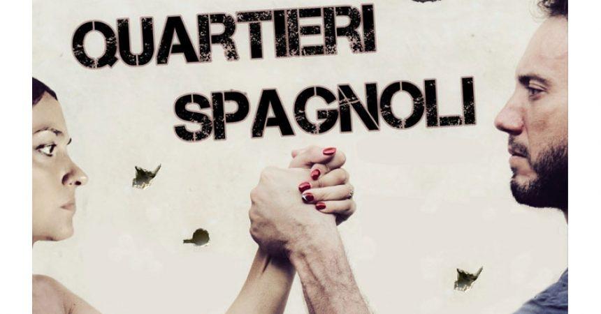 """""""Quartieri spagnoli"""" debutta al Teatro della Pace di  Caserta"""