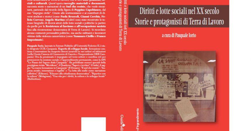 """Premiato il libro curato da Pasquale Iorio """"Diritti e lotte sociali nel XX secolo. Storie e protagonisti in Terra di Lavoro"""""""