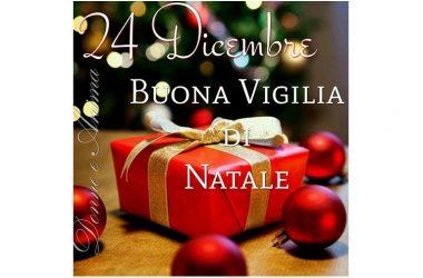 Buon Giovedì – Buona Vigilia di Natale
