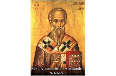 IL SANTO di oggi 26 Febbraio –  Sant' Alessandro di Alessandria