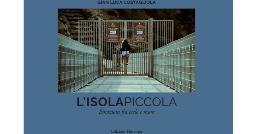 """""""L'Isola Piccola – Emozioni fra cielo e mare"""""""