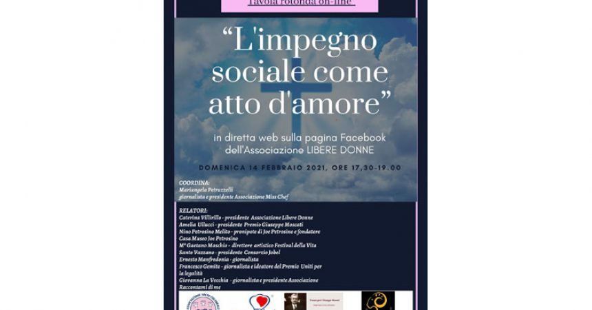 """Tavola rotonda on-line """"L'impegno sociale come atto d'amore"""" domenica 14 febbraio 2021"""