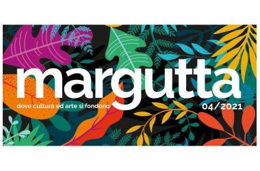 Dantebus Margutta Inaugura la Mostra Collettiva di 30 Pittori – Dal 22 Aprile al 5 Maggio 2021