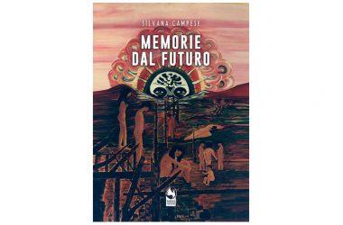 """Torna in libreria Silvana Campese con il romanzo fantapolitico """"Memorie dal futuro"""". Phoenix Publishing"""