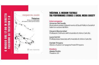 Incontro in streaming: Théatron, il medium teatrale tra performance studies e social media society