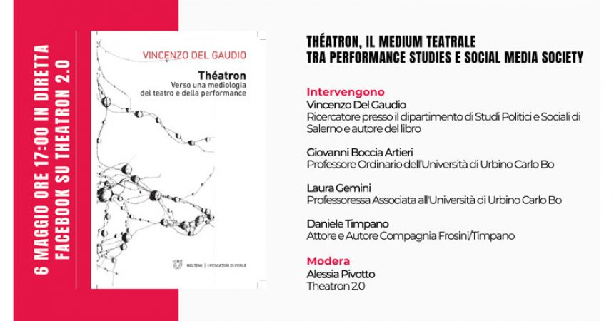 Incontro in streaming: Théatron, il medium teatrale tra performance studies e social media society
