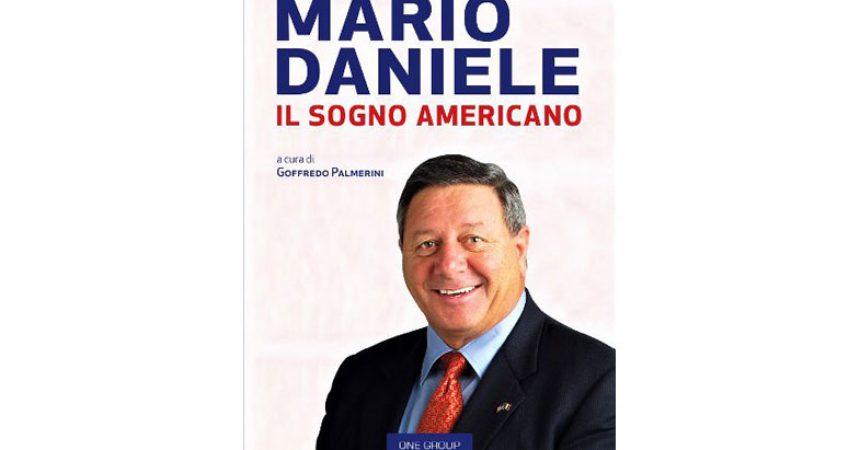 Un'avventura di tenacia, coraggio e passione la vita di Mario Daniele