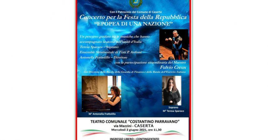 Concerto per la Festa della Repubblica: EPOPEA DI UNA NAZIONE
