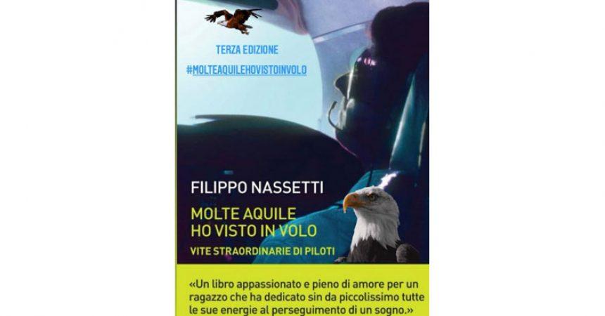 """""""Molte aquile ho visto in volo. Vite straordinarie di piloti"""": al Villaggio dei Ragazzi il libro di Filippo Nassetti."""
