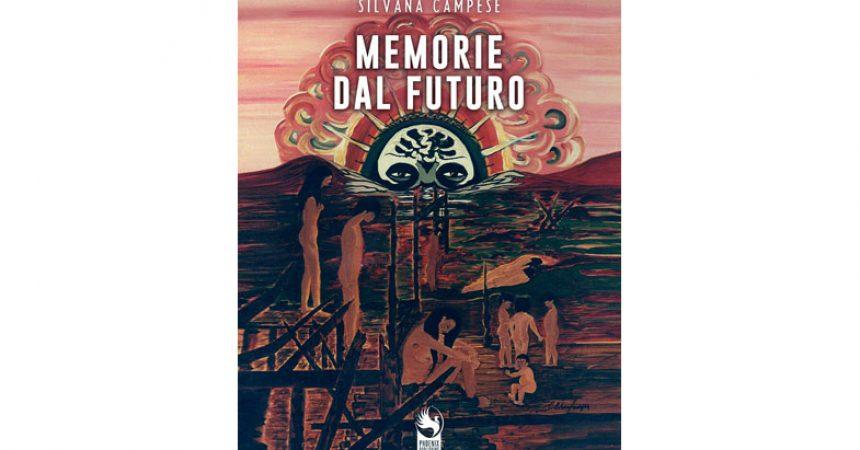 """Presentazione libro """"Memorie dal futuro"""" di Silvana Campese"""