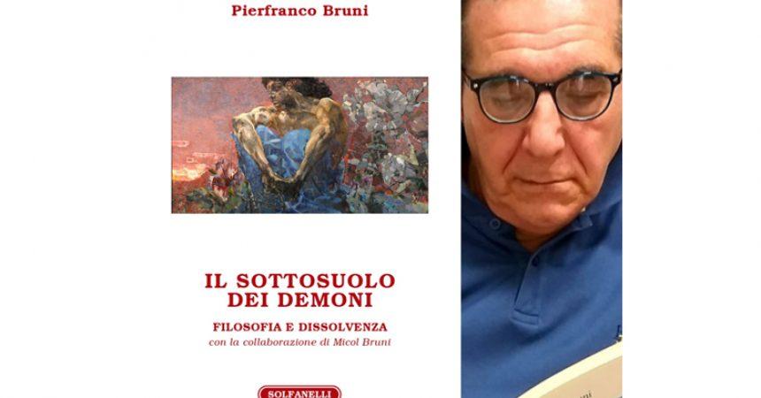 I demoni e il sottosuolo nel recente libro di Pierfranco Bruni dentro la filosofia del Novecento